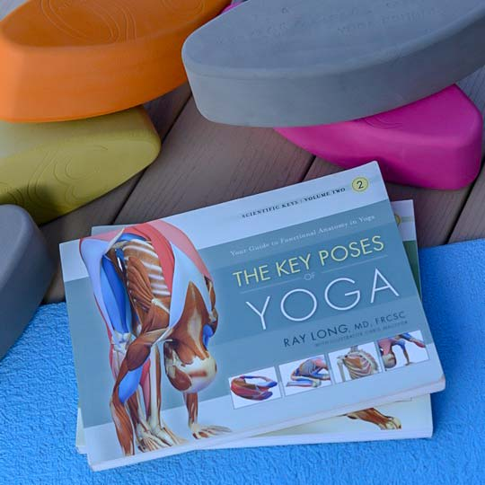 The Key Poses of Yoga: Scientific Keys Volume 2 by Ray Long