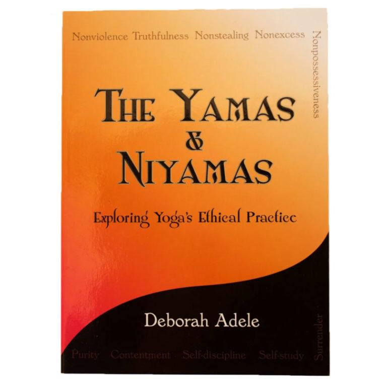 Yamas and Niyamas Ethical Practice of Yoga